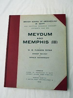 1910 Egyptian archeology book MEYDUM AND MEMPHIS III by Petrie/Mackay/Wainwright