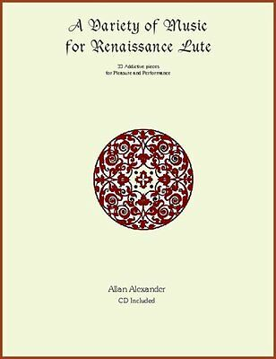 A Variety of Music for Renaissance Lute Book/CD  French Tablature Damaged