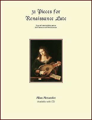 31 Pieces for Renaissance Lute Book/CD French Tablature