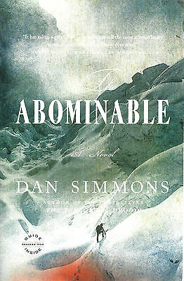 The Abominable by Dan Simmons, Back Bay Books 2014 1st edition trade paperback