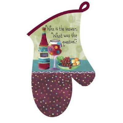 Wine is the Answer What was the Question Kitchen Oven Mitt Glove
