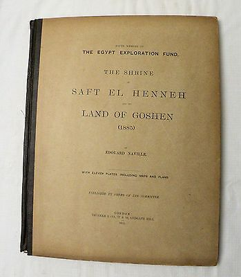 1888 Egyptian archeology book THE SHRINE OF SAFT EL HENNEH by Edouard Naville