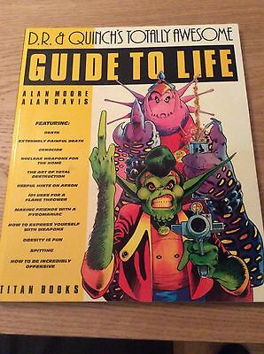 Dr & Quinch's Totally Awesome Guide To Life Alan Moore
