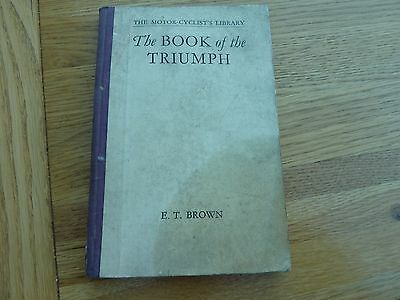 1929 The Book Of The Triumph Motorcycle & 1930 Supplement Original Book E T Brow