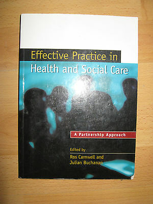 Effective Practice in Health and Social Care: A P ROS Buchanan Julian Paperback