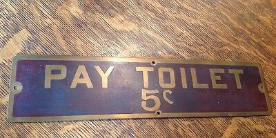 Antique Brass PAY TOILET 5 CENT SIGN Old Industrial Gas Oil Bar Office Restroom