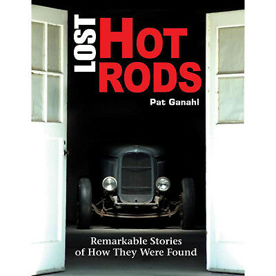 S-A BOOKS CT487 Lost Hot Rods How Ther Were Found
