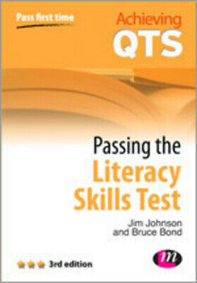 Achieving QTS: Passing the literacy skills test by Jim Johnson (Paperback)