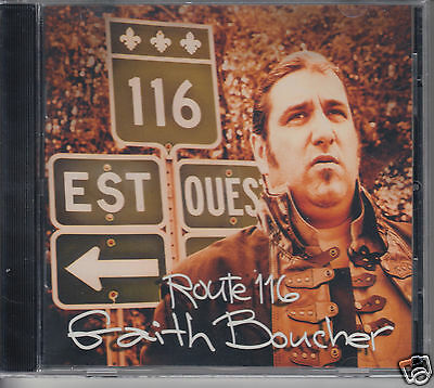 GAITH BOUCHER Route 116 (CD 2012) NEW SEALED Quebecois Canada Album