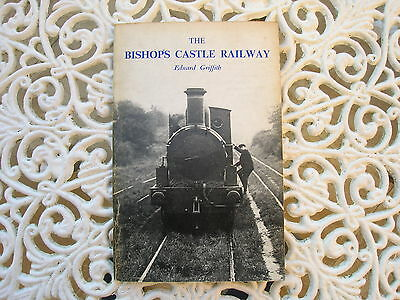 The Bishops Castle Railway,by Edward Griffith. 1977 Edition.fair Copy.