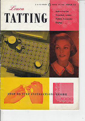 Vintage Coats Learn Tatting Step By Step Instructions Pattern Book No.660