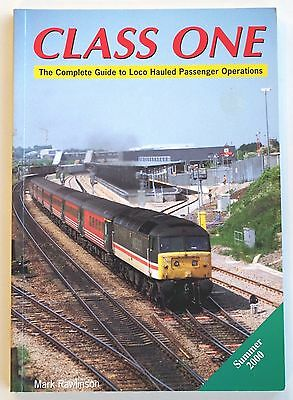 Class One, the complete guide to Loco Hauled Passenger Operations Summer 2000