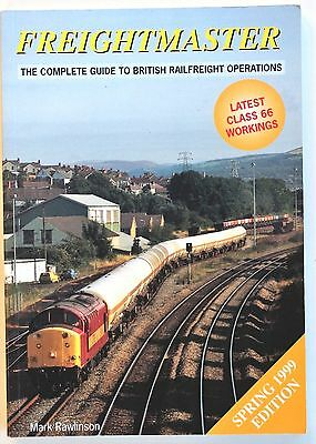 Freightmaster, the complete guide to British Railfreight Operations, Spring 1999
