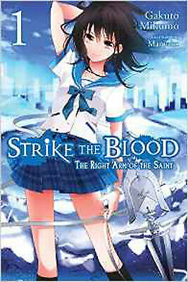 Strike the Blood, Vol. 1 (Novel): The Right Arm of the Saint, New, Mikumo, Gakut