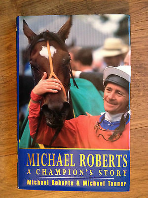 MICHAEL ROBERTS - A CHAMPION'S STORY - TIMEFORM HORSE RACING - HARDBACK 1st 1st