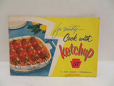 """1977 Heinz 57 Company """"Cook with Ketchup"""" Recipe Book - Advertising"""