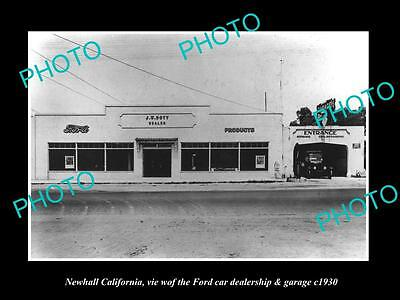 OLD LARGE HISTORIC PHOTO OF NEWHALL CALIFORNIA, THE FORD CAR DEALERSHIP c1930