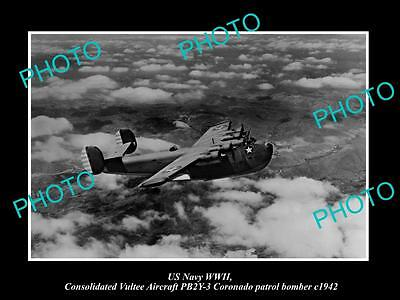 OLD HISTORIC PHOTO OF US NAVY WWII CONSOLIDATED VULTEE CORONADO BOMBER c1942