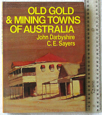 OLD GOLD & MINING TOWNS OF AUSTRALIA [4Bks-in-1 Qld+NSW+Vic+SA DARBYSHIRE+SAYERS