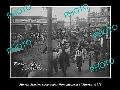 Old Large Historic Photo Of Juarez Mexico, Street Scene From 1910