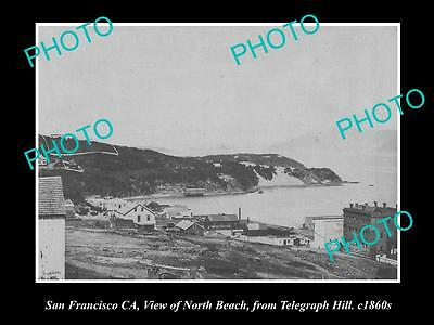 OLD LARGE HISTORIC PHOTO OF SAN FRANCISCO CA, VIEW OF THE NORTH BEACH c1860