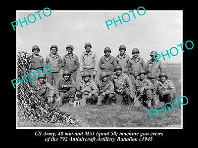 OLD HISTORIC PHOTO OF US ARMY 792 ANTIAIRCRAFT BATTALION MACHINE GUN CREW c1945