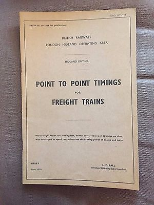 1953 British Rail London Midland Point To Point Timings For Freight Trains Book
