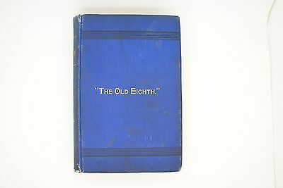 """1892 1ST EDITION """"THE OLD EIGHTH"""" (NEW HAMPSHIRE VOLUNTEERS) by John M. Stanyan"""