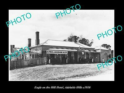 OLD HISTORIC PHOTO OF ADELAIDE SOUTH AUSTRALIA, EAGLE ON THE HILL HOTEL c1910