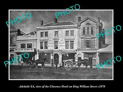 OLD LARGE HISTORIC PHOTO OF ADELAIDE SA, CLARENCE HOTEL ON K/WILLIAMS St c1870