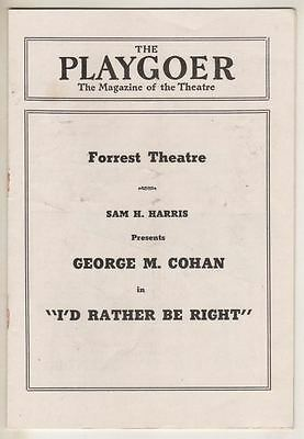 """George M. Cohan  Playbill  """"I'd Rather Be Right""""  1938   Post-Bway  Philadelphia"""