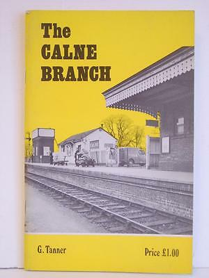 The Calne Branch by G Tanner