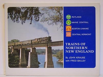 Trains Of Northern New England by John Krause with Fred Bailey