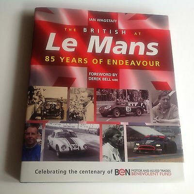 New Sale Book -  The British at Le Mans-85 Years of Endeavour  MINT B23