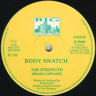 Body Snatch - The Strength (Remixes) Big City Records BC005 Breakbeat Hardcore