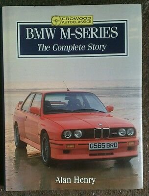 BMW M-Series The Complete Story by Alan Henry M1 M3 M5 M6