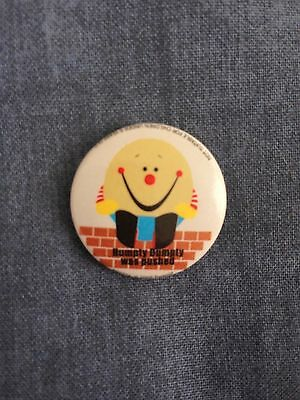 Humpty Dumpty Was Pushed Novelty Button Badge