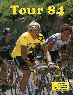 Tour 84. The stories of the 1984 Tour of Italy and Tour de France. Fignon.