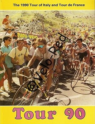 Tour 90. The stories of the 1990 Tour of Italy and Tour de France. Lemond.
