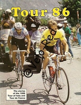 Tour 86. The stories of the 1986 Tour of Italy and Tour de France. Lemond.