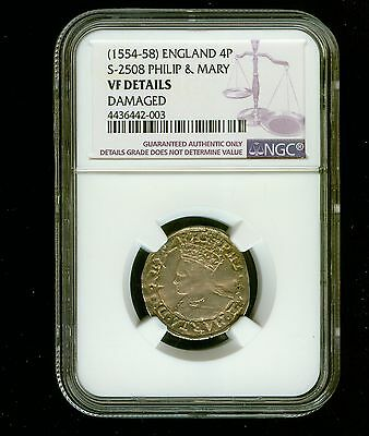 1554-58 England 4P S-2508 Philip & Mary NGC Genuine VF Details Damaged Fourpence