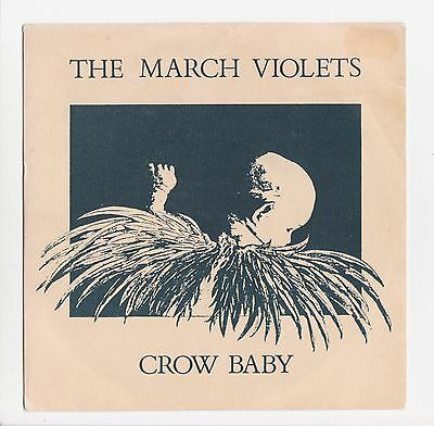 "THE MARCH VIOLETS. Crow Baby 7"" single gothic punk Sisters of Mercy"