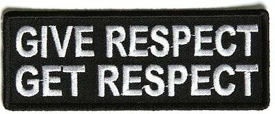 GIVE RESPECT, GET RESPECT - IRON or SEW ON PATCH