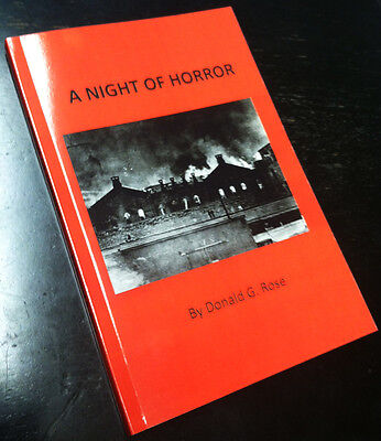 SIGNED A Night of Horror 1930 OHIO PENITENTIARY FIRE Donald Rose Columbus Prison