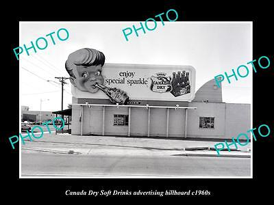 OLD LARGE HISTORIC PHOTO OF CANADA DRY SOFT DRINK ADVERTISING BILLBOARD c1960s 1