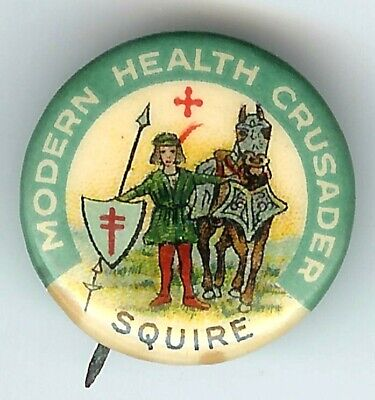 Vintage 1918 SQUIRE Modern Health Crusaders Pin pinback button w/ backpaper TB