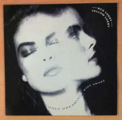 """RED LORRY YELLOW LORRY  """"Only Dreaming (Wide Awake)"""" - Vinyl maxi 12"""" - 1988 UK"""