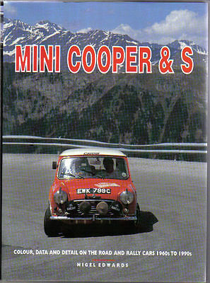 Mini Cooper & S Road & Rally Cars 1960s-1990s - Colour Data & Details by Edwards