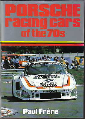 Porsche Racing Cars of the 70s 917 Carrera 934 935 936 by Frere Pub. PSL 1980
