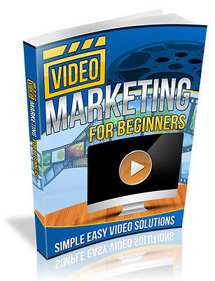Video Marketing For Beginners eBook-PDF Master Resell Rights